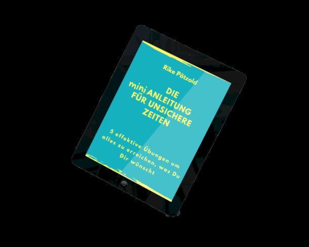 Die Mini Anleitung für unsichere Zeiten eBook Rike Pätzold Compass Coach Unsicherheitsexpertin